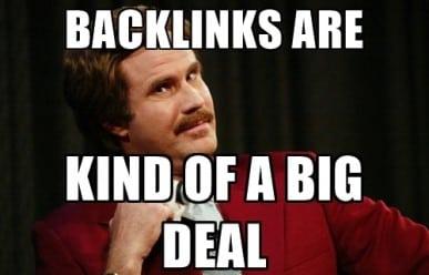 Backlinks Are Kind Of A Big Deal Meme