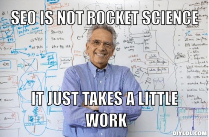 The best SEO company knows SEO isn't rocket science