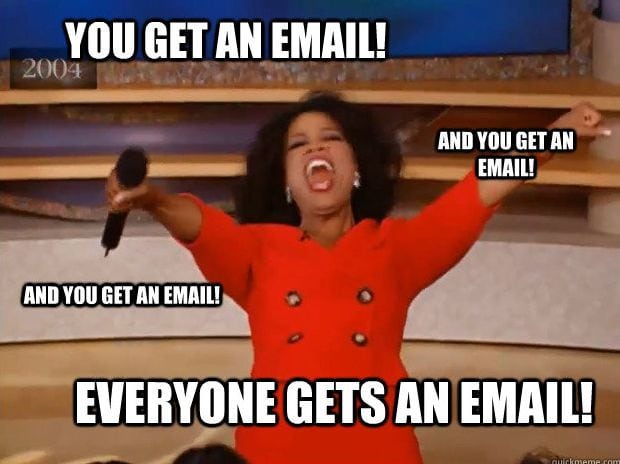 Everybody gets an email meme