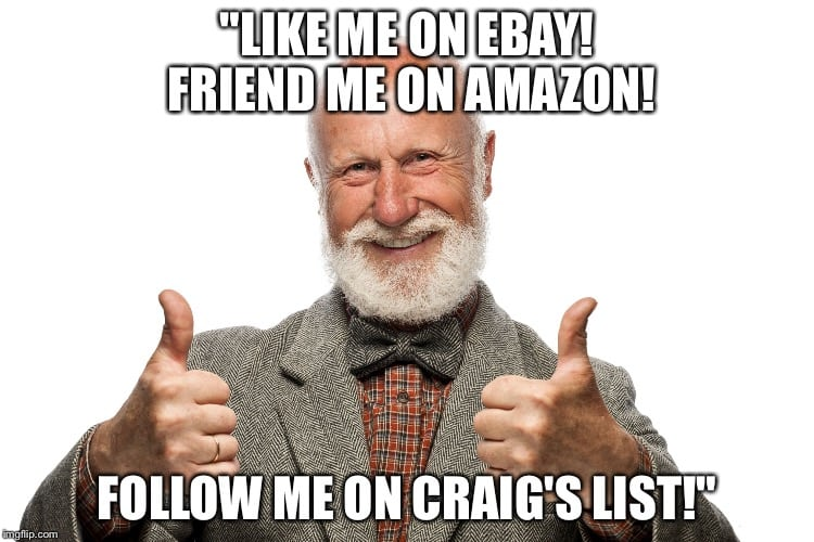 Like me on ebay social media confusion meme